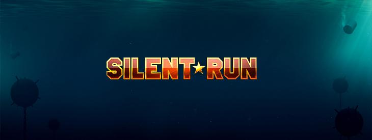 Silent Run slot.
